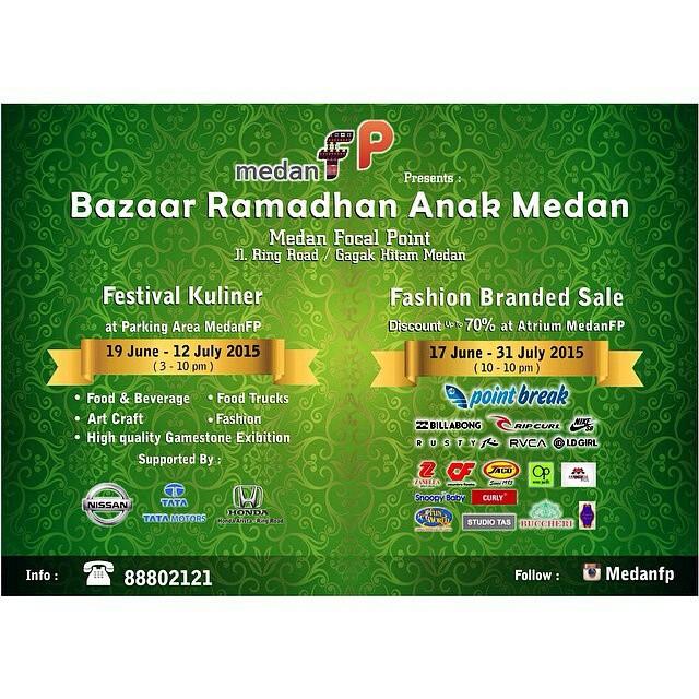 Medan Focal Point : Bazaar Ramadhan Anak Medan 2015