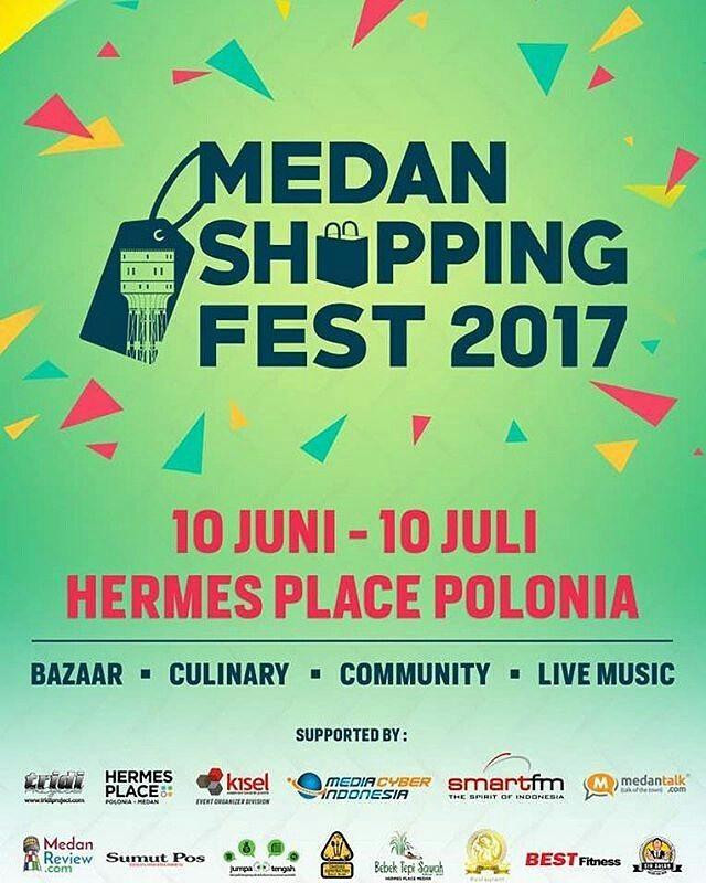 Medan Shopping Fest 2017 - Hermes Place Polonia