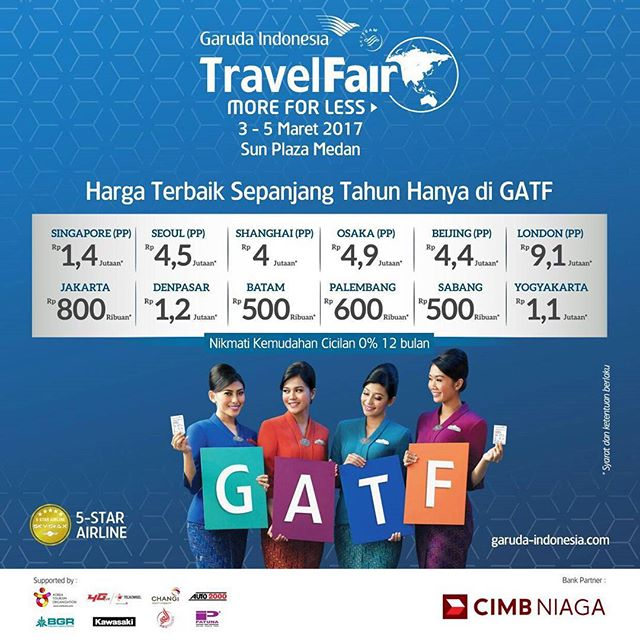 GARUDA INDONESIA TRAVEL FAIR. 📍Main Atrium Sun Plaza Mall, Medan📅 3 - 5 Maret 2017