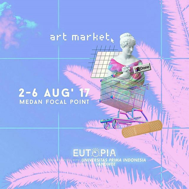 EUTOPIA : Art Exhibition, Workshop & Art Market (#3)