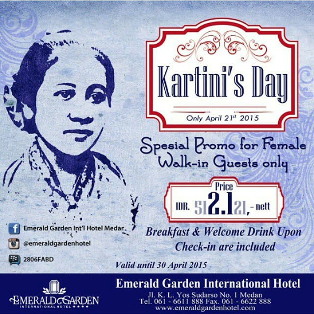@emeraldgardenhotel : Happy Kartini's Day 2015 and Get Special Promo Superior Room Rate for Female Walk-in Guest Only