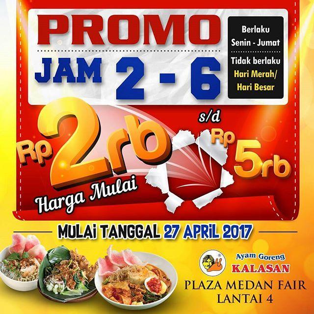 Promo Ayam Goreng Kalasan Plaza Medan Fair