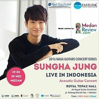 SUNGHA JUNG Live Concert in MEDAN