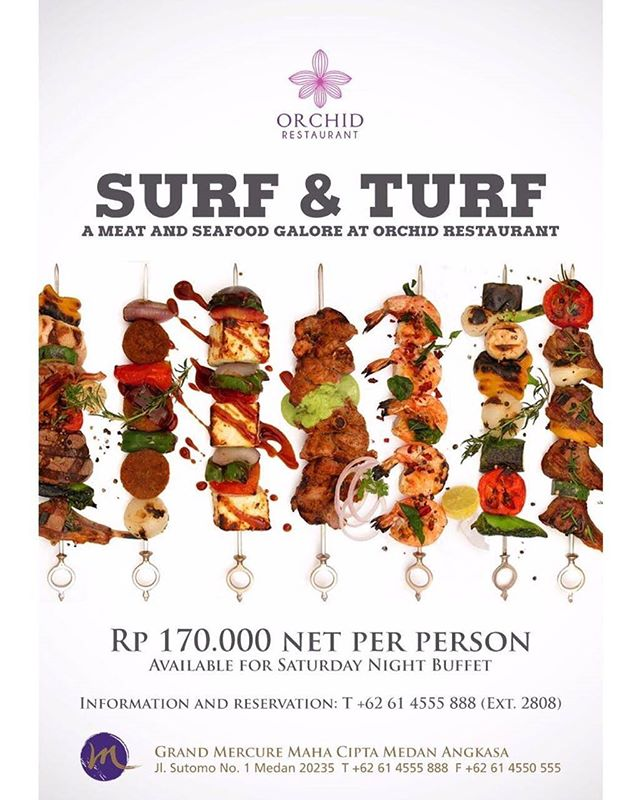 Paket Surf & Turf Orchid Restaurant, Grand Mercure Medan