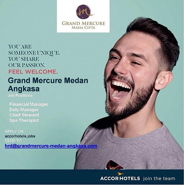 Grand Mercure Medan Angkasa : Lowongan Kerja Financial Manager, Duty Manager, Chief Steward & Spa Therapist