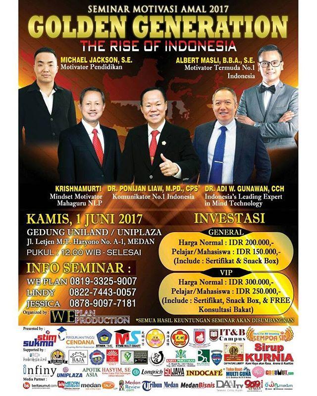 "SEMINAR MOTIVASI AMAL 2017 GOLDEN GENERATION ""The Rise of Indonesia"""