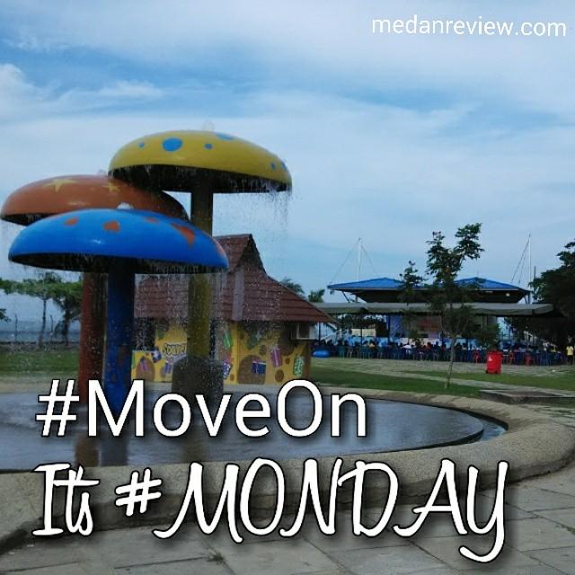Move on ! It's Monday