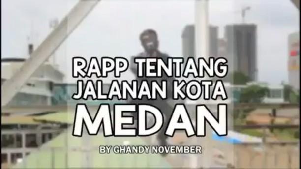 Rapp Tentang Jalanan Kota Medan