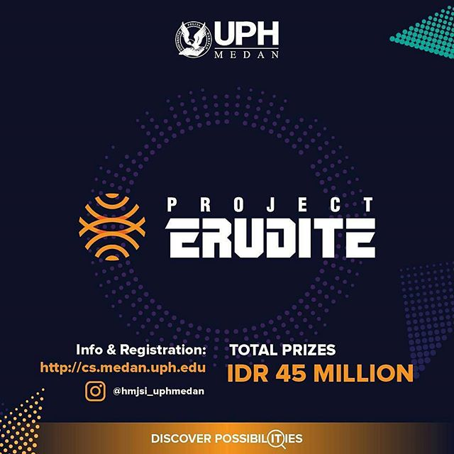 UPH Medan Project Erudite : BUILD YOUR OWN STARTUP NOW