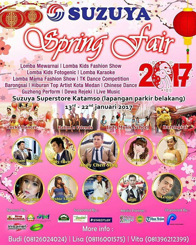 SPRING FAIR 2017 - Event menyambut imlek 2017 di Suzuya Kampung Baru, tanggal 13 - 22 Januari 2017.