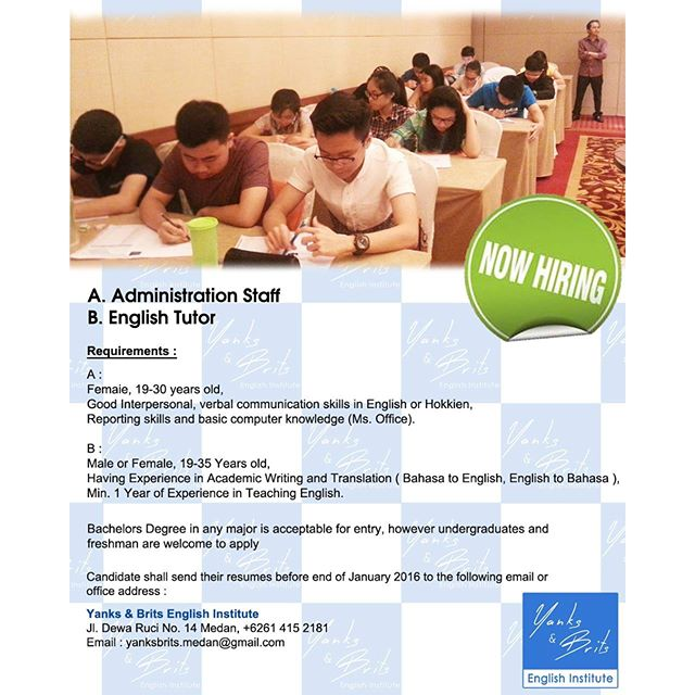 Lowongan Yanks & Brits English Institute : Administration Staff dan English Tutor
