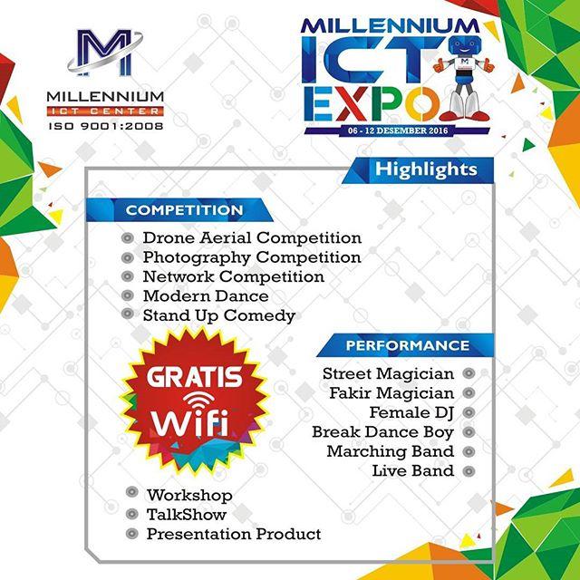 Millennium ICT Expo 6 - 12 Desember 2016
