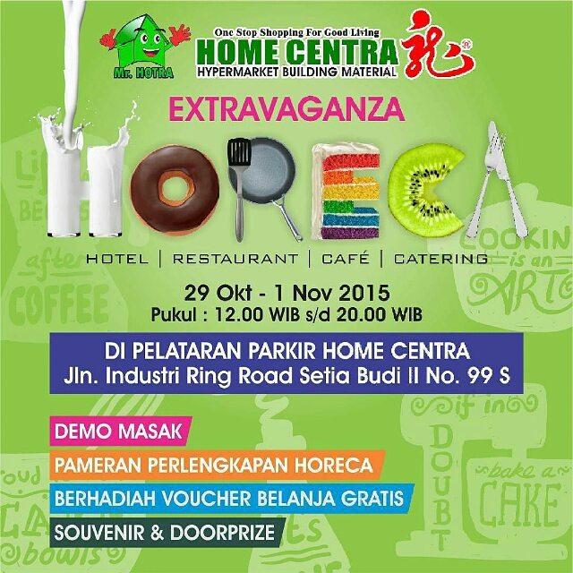 Extravaganza HORECA (Hotel, Restaurant, Cafe & Catering) Tanggal.  29 Oct – 1 Nov 2015 - Pameran Perlengkapan
