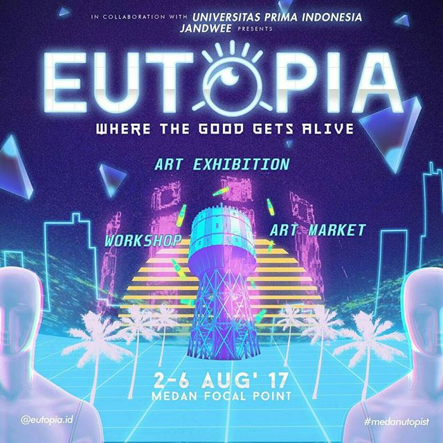 EUTOPIA : Art Exhibition, Workshop & Art Market